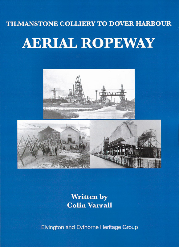 Cover of a book on the Aerial Ropeway at Tilmanstone Colliery